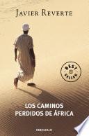 Libro de Los Caminos Perdidos De África