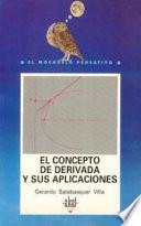 Libro de El Concepto De Derivada Y Sus Aplicaciones