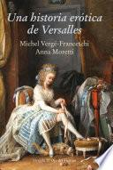 Libro de Una Historia Erótica De Versalles