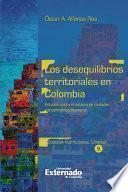Libro de Los Desequilibrios Territoriales En Colombia