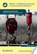 Libro de Manipulación De Cargas Con Puentes Grúa Y Polipastos. Iexd0108
