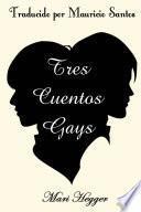Libro de Tres Cuentos Gays