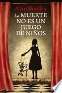 Libro de La Muerte No Es Un Juego De Niños