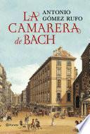Libro de La Camarera De Bach