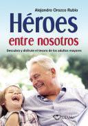 Libro de Héroes Entre Nosotros