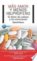 Libro de Más Amor Y Menos Ibuprofeno