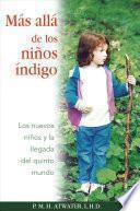 Libro de Mas Alla De Los Ninos Indigo/ Beyond The Indigo Children