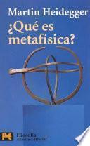 Libro de Qué Es Metafísica? ; Seguido De Epílogo A  Qué Es Metafísica?  ; E Introducción A  Qué Es Metafísica?
