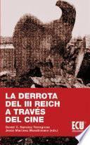 Libro de La Derrota Del Iii Reich A Través Del Cine