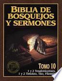 Libro de Biblia De Bosquejos Y Sermones Rv 1960 1 Y 2 Tesalonicenses, 1 Y 2 Timoteo, Tito, Filemon