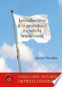 Libro de Introducción A La Gramática Española Tradicional