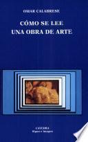 Libro de Cómo Se Lee Una Obra De Arte