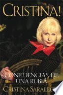 Libro de Cristina!: Confidencias De Una Rubia (spanish Edition)