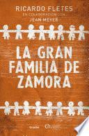 Libro de La Gran Familia De Zamora