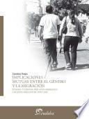 Libro de Implicaciones Mutuas Entre El Género Y La Migración