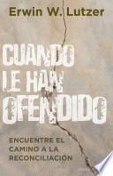 Libro de Cuando Le Han Ofendido