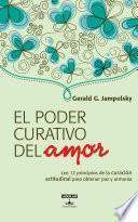 Libro de El Poder Curativo Del Amor
