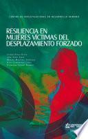 Libro de Resiliencia En Mujeres Víctimas De Desplazamiento Forzado