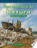 Libro de Una Montaña De Basura (a Mountain Of Trash)