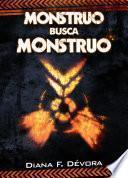 Libro de Monstruo Busca Monstruo