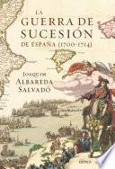 Libro de La Guerra De Sucesión En España (1700 1714)