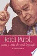 Libro de Jordi Pujol, Cara Y Cruz De Una Leyenda