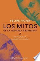 Libro de Los Mitos De La Historia Argentina: De San Martín Al  Granero Del Mundo