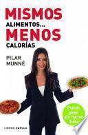 Libro de Mismos Alimentos… Menos Calorías