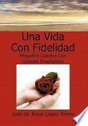 Libro de Una Vida Con Fidelidad