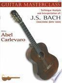 Libro de Technique, Analysis & Interpretation Of J. S. Bach