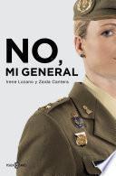 Libro de No, Mi General