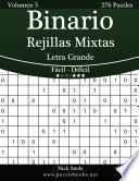 Libro de Binario Rejillas Mixtas Impresiones Con Letra Grande   De Fácil A Difícil   Volumen 5   276 Puzzles