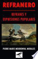 Libro de Refranero: Refranes Y Expresiones Populares.