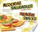 Libro de Meriendas Saludables En Miplato/healthy Snacks On Myplate
