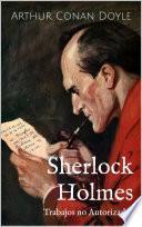 Libro de Sherlock Holmes   Trabajos No Autorizados
