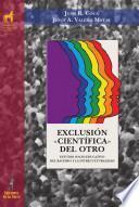 Libro de Exclusión «científica» Del Otro