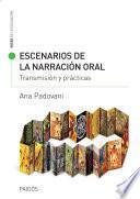 Libro de Escenarios De La Narración Oral