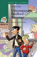 Libro de L   Incomparable Bredford Bannings