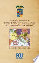 Libro de Las Escuelas Municipales De Reggio Emilia Como Modelo De Calidad En La Etapa De Educación Infantil