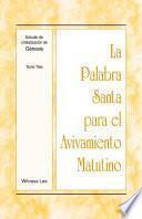 Libro de La Palabra Santa Para El Avivamiento Matutino   Estudio De Cristalización De Génesis Tomo 3