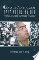 Libro de Libro De Aprendizaje Para Acordeón Del Profesor Jose Alfredo Álvarez