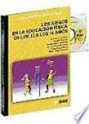 Libro de Los Juegos En La Educación Física De Los 12 A Los 14 Años