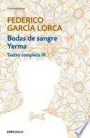 Libro de Bodas De Sangre | Yerma (teatro Completo 3)