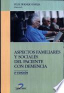 Libro de Aspectos Familiares Y Sociales Del Paciente Con Demencia