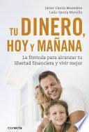 Libro de Tu Dinero, Hoy Y Mañana