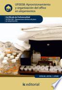Libro de Aprovisionamiento Y Organización Del Office En Alojamientos. Hota0108