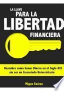 Libro de La Llave Para La Libertad Financiera