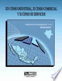 Libro de Xiv Censo Industrial, Xi Censo Comercial Y Xi Censo De Servicios. Censos Económicos, 1994. Durango
