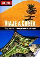 Libro de Viaje A Corea Del Sur   Turismo Fcil Y Por Tu Cuenta