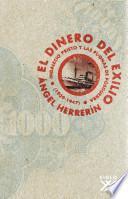Libro de El Dinero Del Exilio